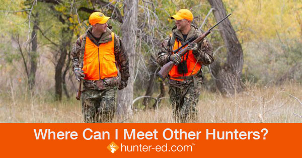 Where Can I Meet Other Hunters?